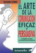 libro El Arte De La Comunicación Eficaz Y Persuasiva