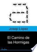 libro El Camino De Las Hormigas