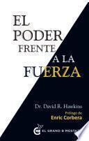 libro El Poder Frente A La Fuerza