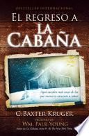 libro El Regreso A La Cabaña