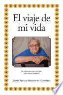 libro El Viaje De Mi Vida
