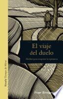 libro El Viaje Del Duelo