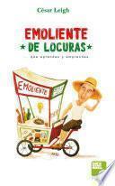 libro Emoliente De Locuras
