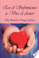 libro En El Sufrimiento Se Vive El Amor
