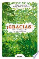 libro ¡gracias! Cómo Ser Feliz Y Estar En Paz Con La Vida