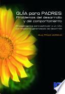 libro Guía Para Padres: Problemas Del Desarrollo Y Del Comportamiento