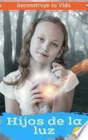 libro Hijos De La Luz Vol 2