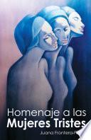 libro Homenaje A Las Mujeres Tristes