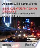 libro Ideas Que Ayudan A Ganar Dinero # 1