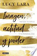 libro Imagen, Actitud Y Poder