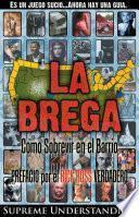 libro La Brega / The Struggle