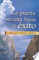 libro La Puerta Secreta Hacia El Exito
