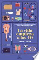 libro La Vida Empieza A Los 40