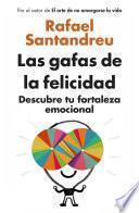 libro Las Gafas De La Felicidad (edición Exclusiva)