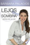 libro Lejos De Mi Sombra
