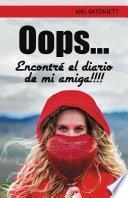 libro Oops... Encontre El Diario De Mi Amiga!!!!