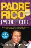 libro Padre Rico. Padre Pobre (nueva Edición Actualizada). Qué Les Enseñan Los Ricos A Sus Hijos Acerca Del Dinero