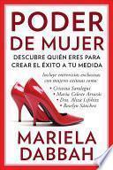 libro Poder De Mujer: Descubre Quién Eres Para Crear El éxito A Tu Medida