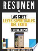 libro Resumen De  Las 7 Leyes Espirituales Del Exito   De Deepak Chopra