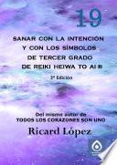 libro Sanar Con La Intención Y Con Los Símbolos De Tercer Grado De Reiki Heiwa To Ai ®