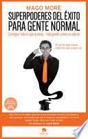 libro Superpoderes Del éxito Para Gente Normal