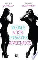 libro Tacones Altos, Corazones Apasionados