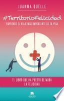libro #territoriofelicidad