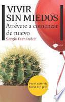 libro Vivir Sin Miedos