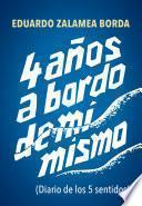 libro 4 Años A Bordo De Mí Mismo