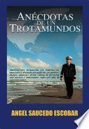 libro Anécdotas De Un Trotamundos