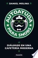 libro Autoayuda Para Snobs