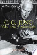 libro C.g. Jung. Vida. Obra Y Psicoterapia