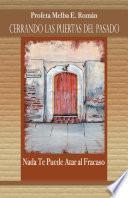 libro Cerrando Las Puertas Del Pasado