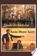 libro Desde Al Andalus Hasta Monte Sacro