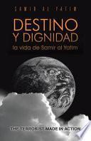 libro Destino Y Dignidad