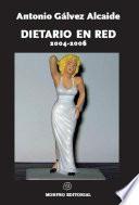 libro Dietario En Red 2004 2006 (apuntes De Un Tipo Para El Que La Literatura Lo Fue Todo)