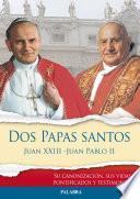 libro Dos Papas Santos Juan Xxiii   Juan Pablo Ii