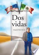 libro Dos Vidas
