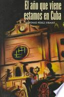 libro El Año Que Viene Estamos En Cuba