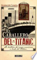 libro El Caballero Del Titanic