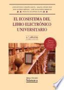 libro El Ecosistema Del Libro Electrónico Universitario
