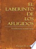 libro El Laberinto De Los Afligidos