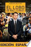 libro El Lobo De Wall Street: (edición Español)