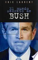 libro El Mundo Secreto De Bush