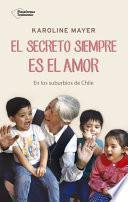 libro El Secreto Siempre Es El Amor