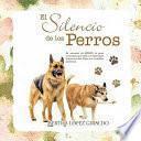 libro El Silencio De Los Perros