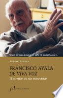 libro Francisco Ayala De Viva Voz