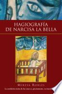 libro Hagiografía De Narcisa La Bella