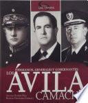 libro Hermanos, Generales Y Gobernantes: Los Ávila Camacho