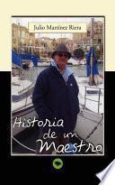 libro Historia De Un Maestro